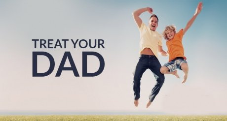 treat-your-dad